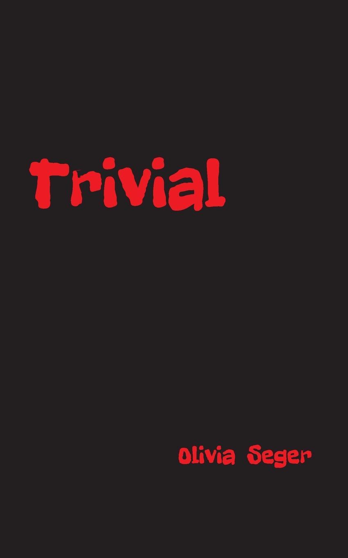 Olivia Seger Trivial