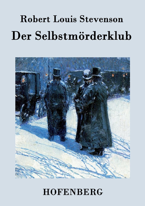 Robert Louis Stevenson Der Selbstmorderklub gesprach in der nacht