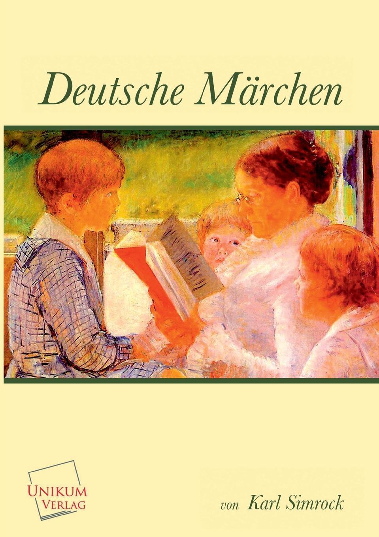 Karl Simrock (Hg ). Deutsche Marchen karl simrock handbuch der deutschen mythologie