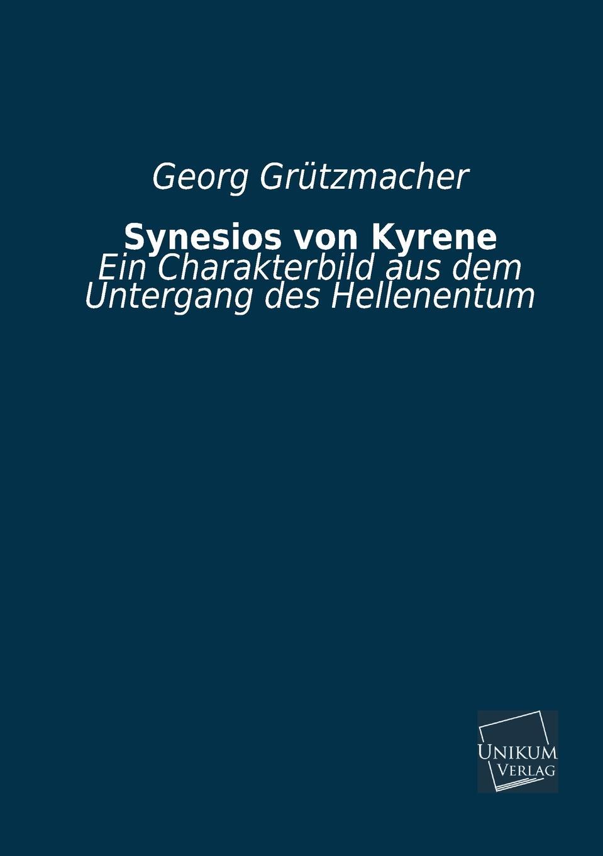 Georg Grutzmacher Synesios Von Kyrene georg grützmacher synesios von kyrene