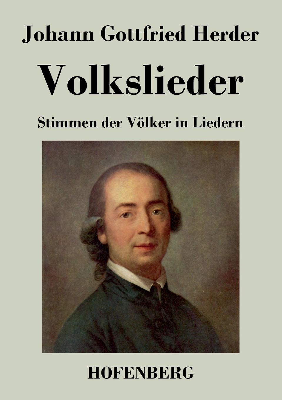 Johann Gottfried Herder Volkslieder johann gottfried herder briefe zu beförderung der humanität sammlung 8