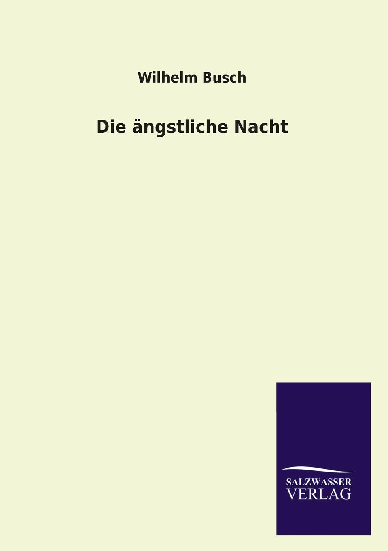 Wilhelm Busch Die Angstliche Nacht