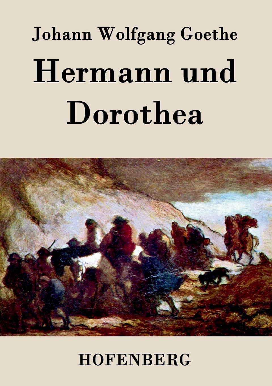 цена Johann Wolfgang Goethe Hermann und Dorothea онлайн в 2017 году