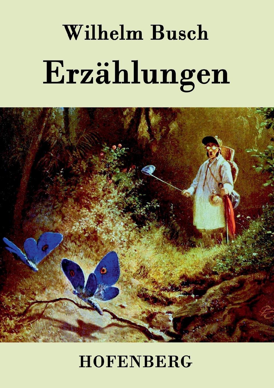 Wilhelm Busch Erzahlungen wilhelm busch album