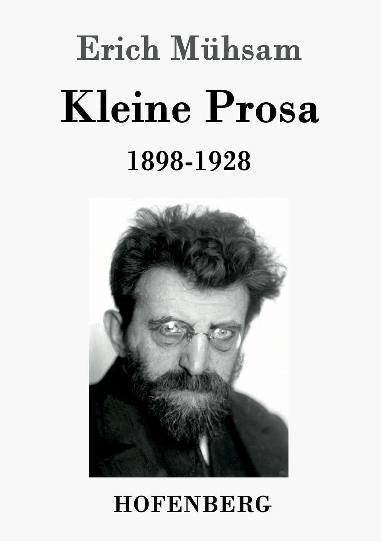 Erich Mühsam Kleine Prosa 1898-1928 d n von horv th odon von horvath kleine prosa