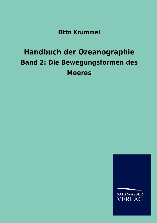 Otto Krümmel Handbuch der Ozeanographie недорого