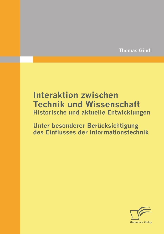 Thomas Gindl Interaktion Zwischen Technik Und Wissenschaft. Historische Und Aktuelle Entwicklungen g b lamperti die technik des bel canto