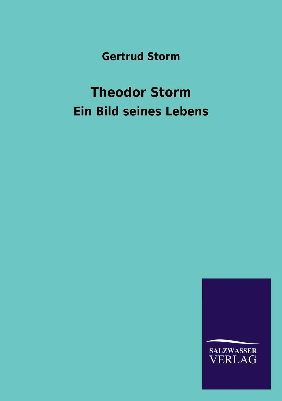 Gertrud Storm Theodor Storm theodor storm gedichte