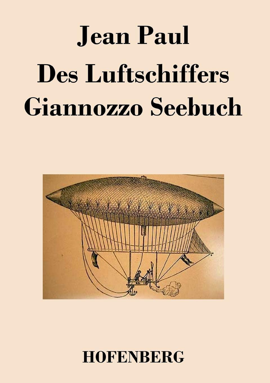 Фото - Jean Paul Des Luftschiffers Giannozzo Seebuch jean paul gaultier le male