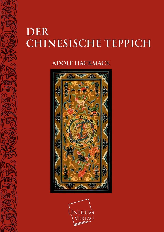 Adolf Hackmack Der Chinesische Teppich