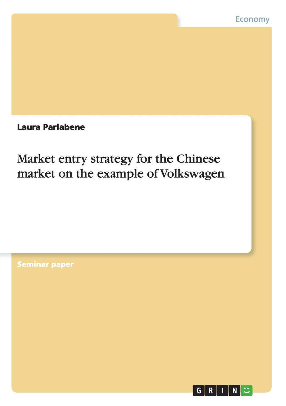 Laura Parlabene Market entry strategy for the Chinese market on the example of Volkswagen ноутбук yandex market