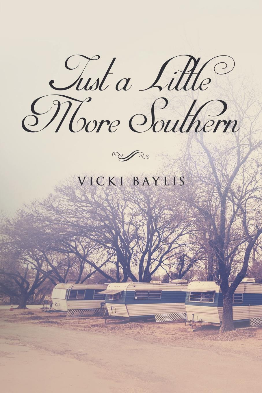 Vicki Baylis Just a Little More Southern just for you little critter