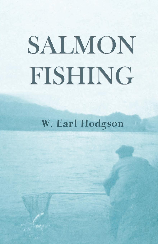 цена на W. Earl Hodgson Salmon Fishing