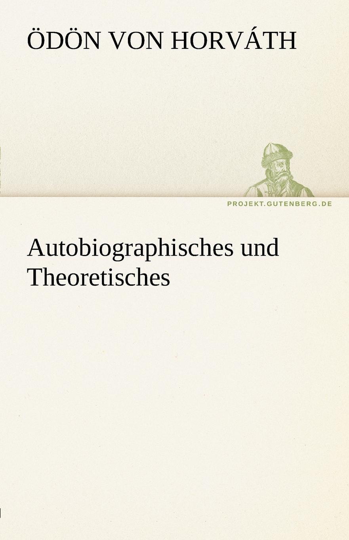 D. N. Von Horv Th, Odon Von Horvath Autobiographisches Und Theoretisches d n von horv th odon von horvath rund um den kongress