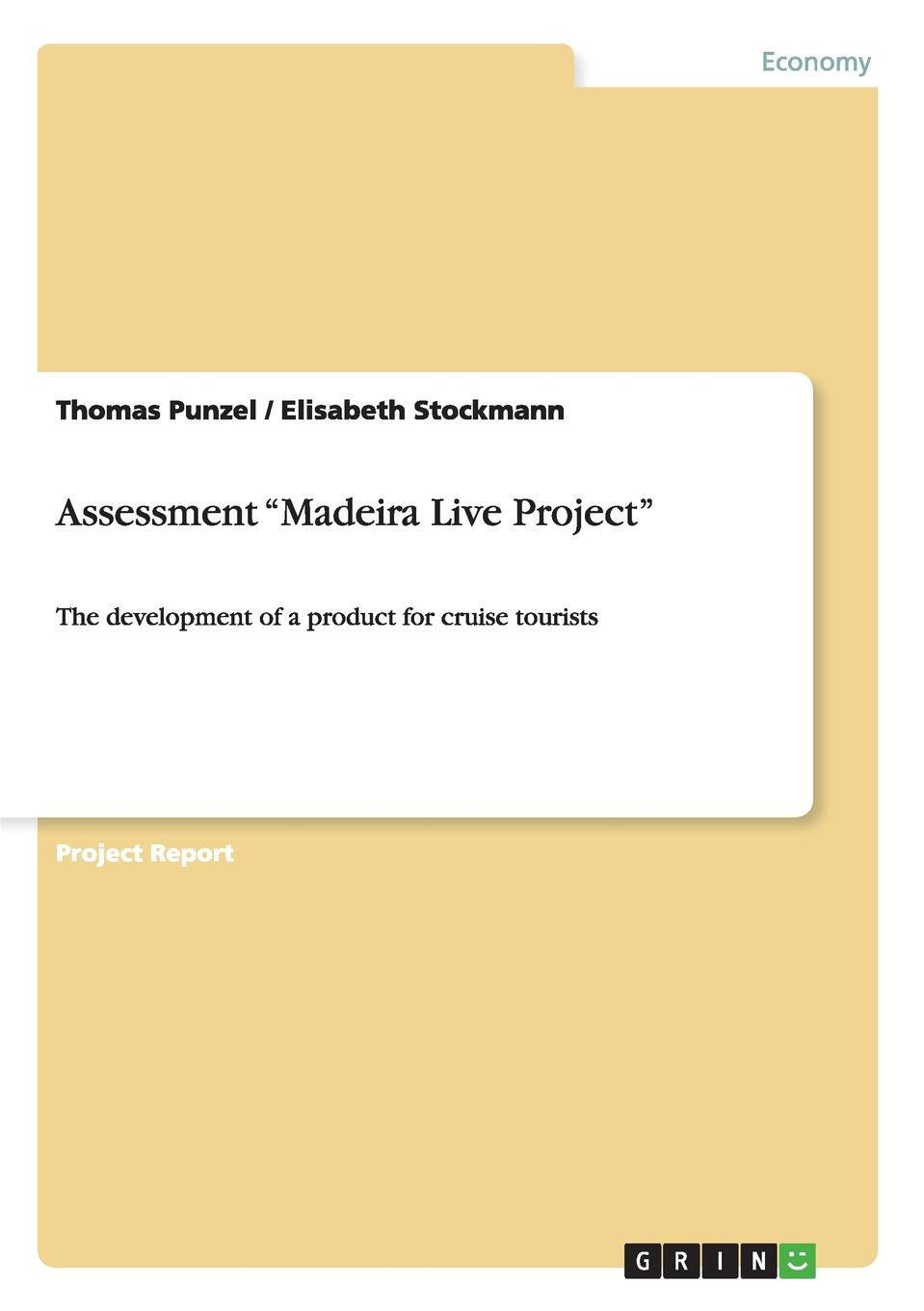 Thomas Punzel, Elisabeth Stockmann Assessment Madeira Live Project