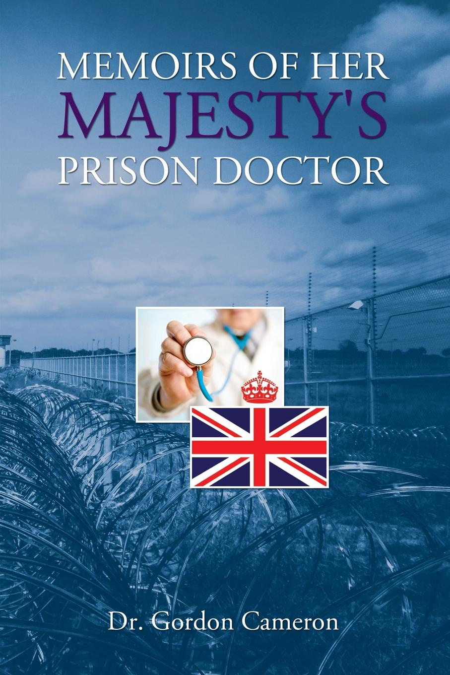 MEMOIRS OF HER MAJESTY.S PRISON DOCTOR the country doctor