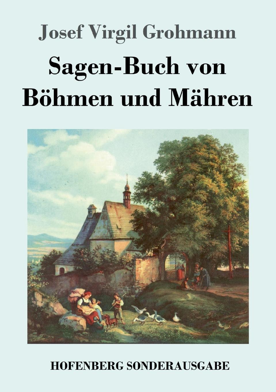 Josef Virgil Grohmann Sagen-Buch von Bohmen und Mahren von wulffen die schlacht bei lodz