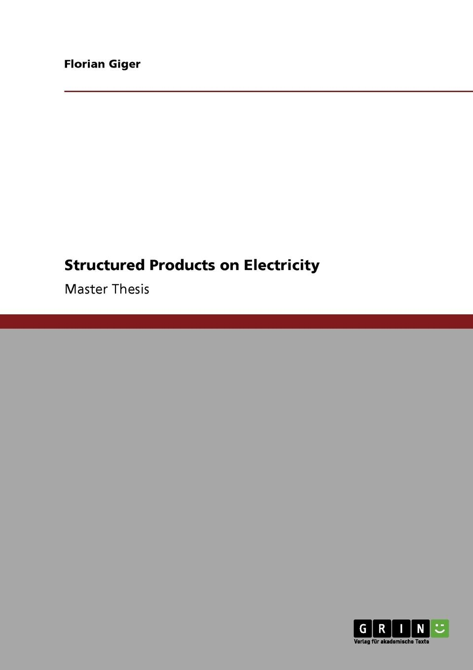 Florian Giger Structured Products on Electricity halil kiymaz market microstructure in emerging and developed markets price discovery information flows and transaction costs