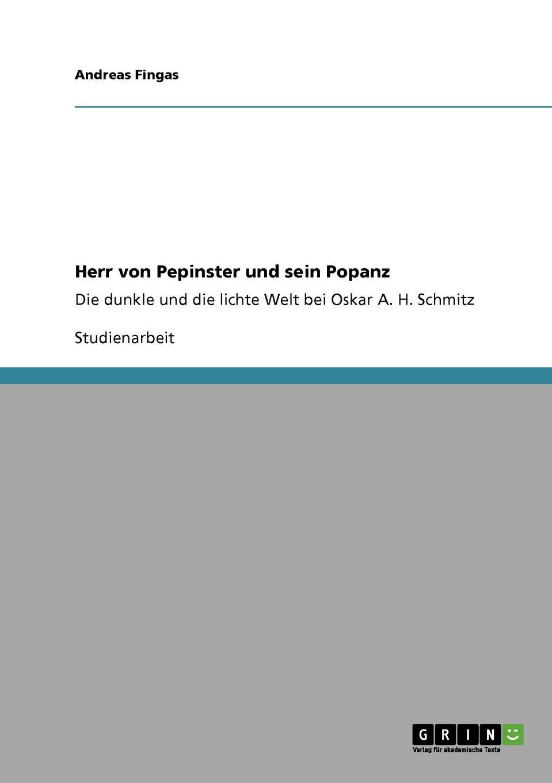 где купить Andreas Fingas Herr von Pepinster und sein Popanz по лучшей цене