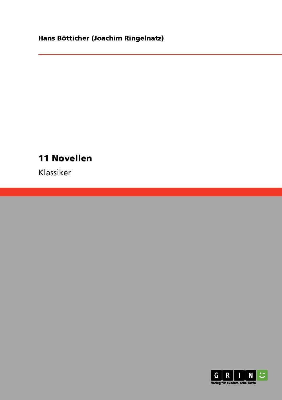 Hans Bötticher (Joachim Ringelnatz) 11 Novellen hans ostwald verworfene novellen classic reprint
