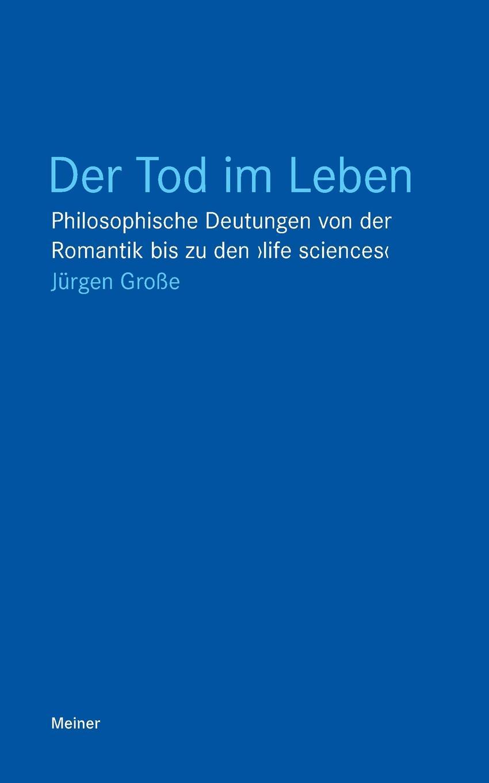 цена Jürgen Große Der Tod im Leben онлайн в 2017 году