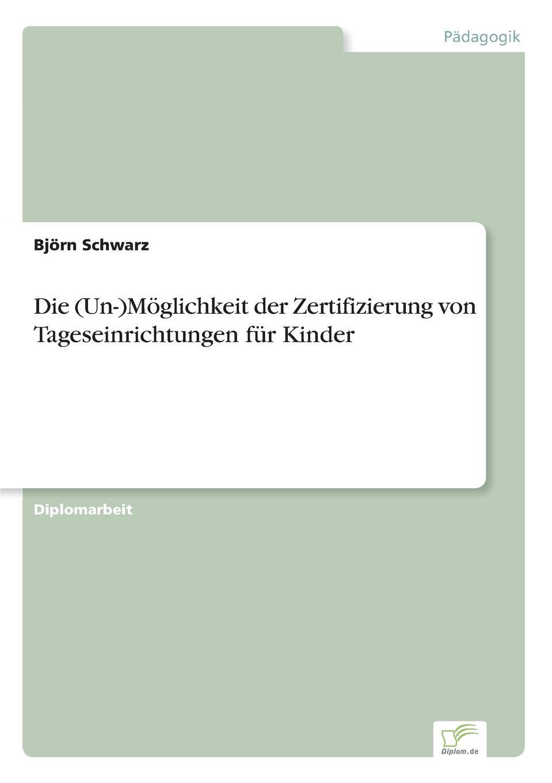 Björn Schwarz Die (Un-)Moglichkeit der Zertifizierung von Tageseinrichtungen fur Kinder martin garisch der halal markt in deutschland uberblick und zukunftige potentiale der halal zertifizierung