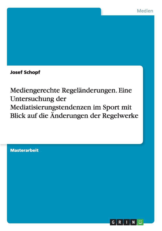 Josef Schopf Mediengerechte Regelanderungen. Eine Untersuchung der Mediatisierungstendenzen im Sport mit Blick auf die Anderungen der Regelwerke die haferhorde flausen im schopf