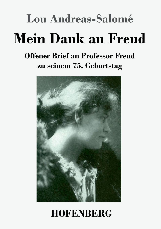 Lou Andreas-Salomé Mein Dank an Freud freud