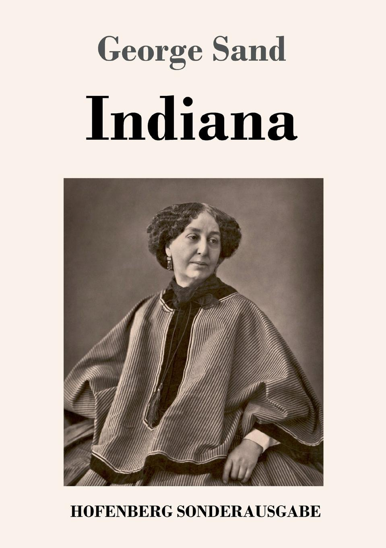 George Sand Indiana george sand indiana