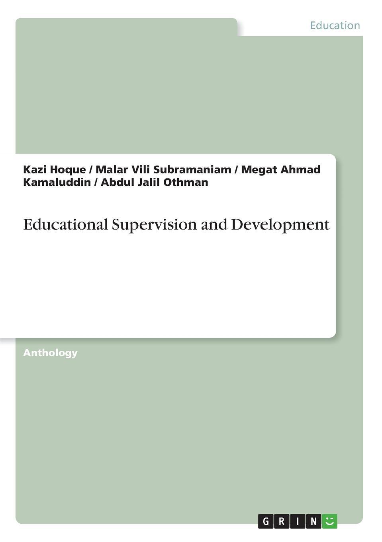 Kazi Hoque, Megat Ahmad Kamaluddin, Malar Vili Subramaniam Educational Supervision and Development segner robert o construction supervision