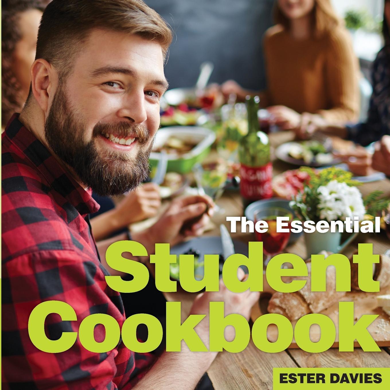 Фото - ester davies Student Cookbook. The Essential hae soo kwak nano and microencapsulation for foods
