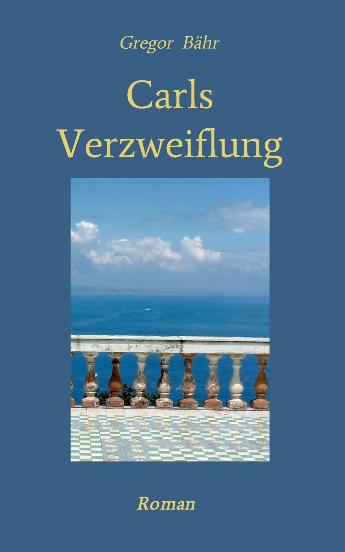 Gregor Bähr Carls Verzweiflung eglo leonie 92129