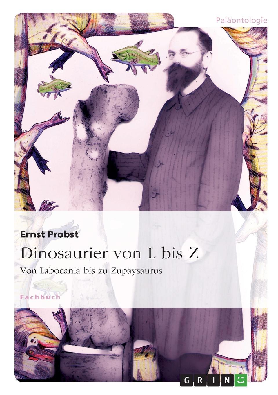 Ernst Probst Dinosaurier von L bis Z