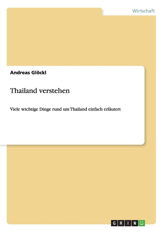 Andreas Glöckl Thailand verstehen seat 61 thailand