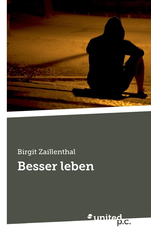 Birgit Zaillenthal Besser leben besser als sex berlin