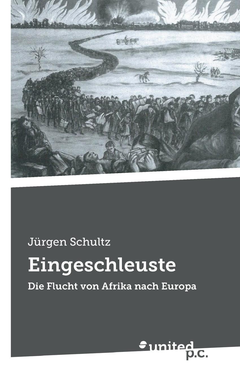 Jürgen Schultz Eingeschleuste im land der orangenbluten