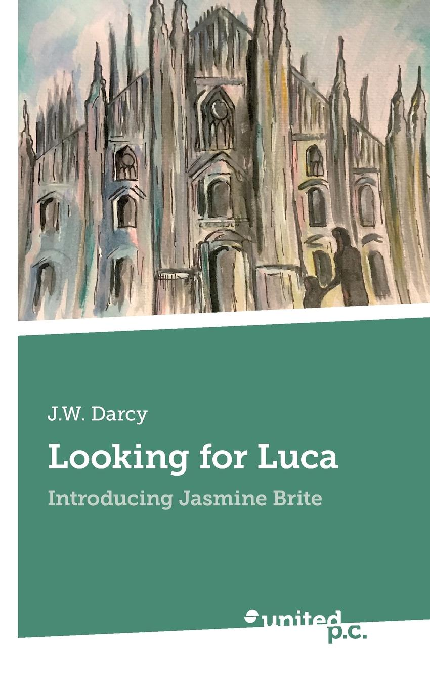J.W. Darcy Looking for Luca