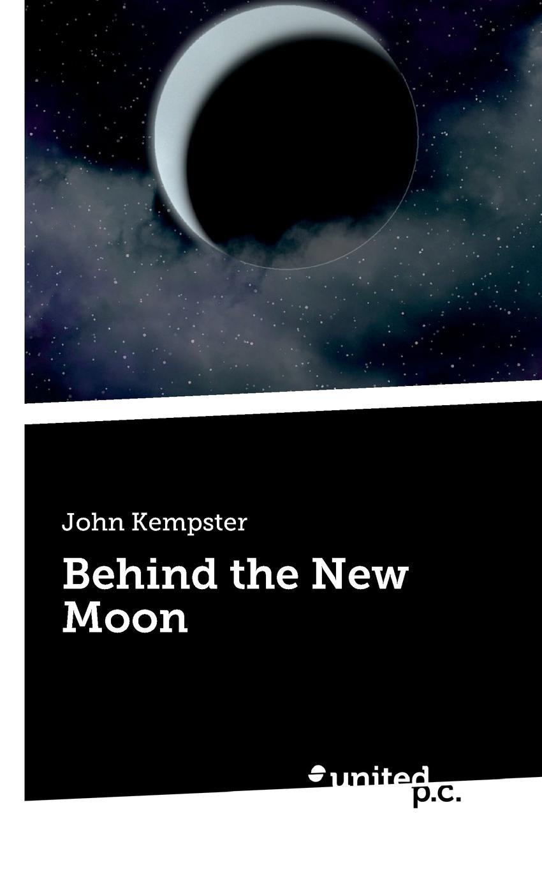 John Kempster Behind the New Moon new moon