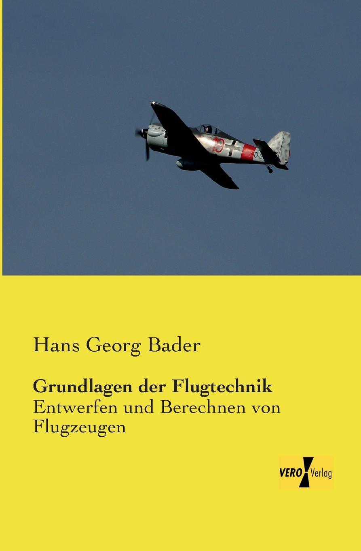 Hans Georg Bader Grundlagen Der Flugtechnik paul lächler hans wirz die schiffe der völker
