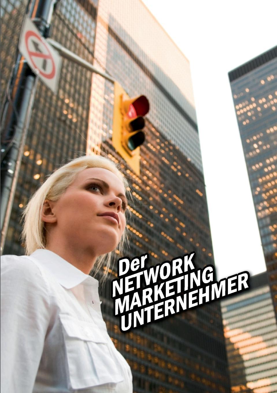 Alexander Riedl Der Network Marketing Unternehmer sebastian löfgen virales marketing mit mundpropaganda statt budget zum erfolg