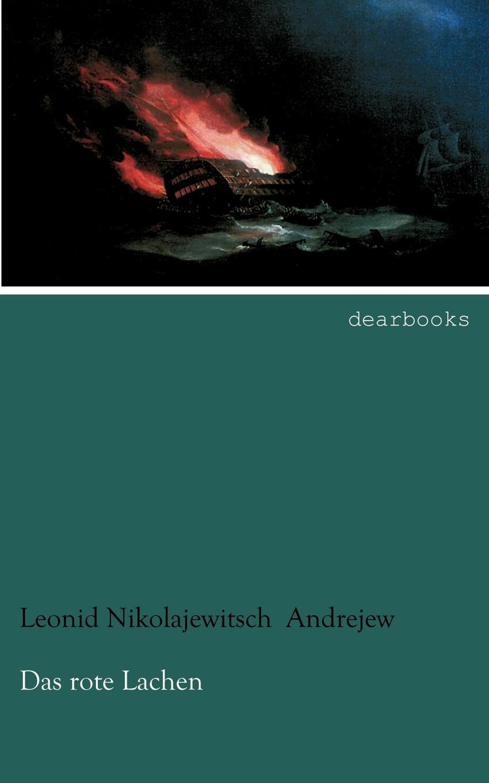 Leonid Nikolajewitsch Andrejew Das Rote Lachen цена и фото