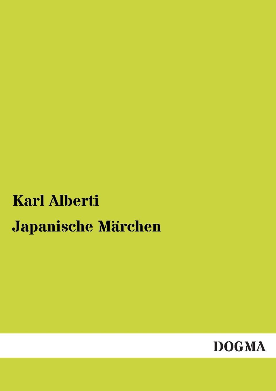 Karl Alberti Japanische Marchen отсутствует marchen der magyaren