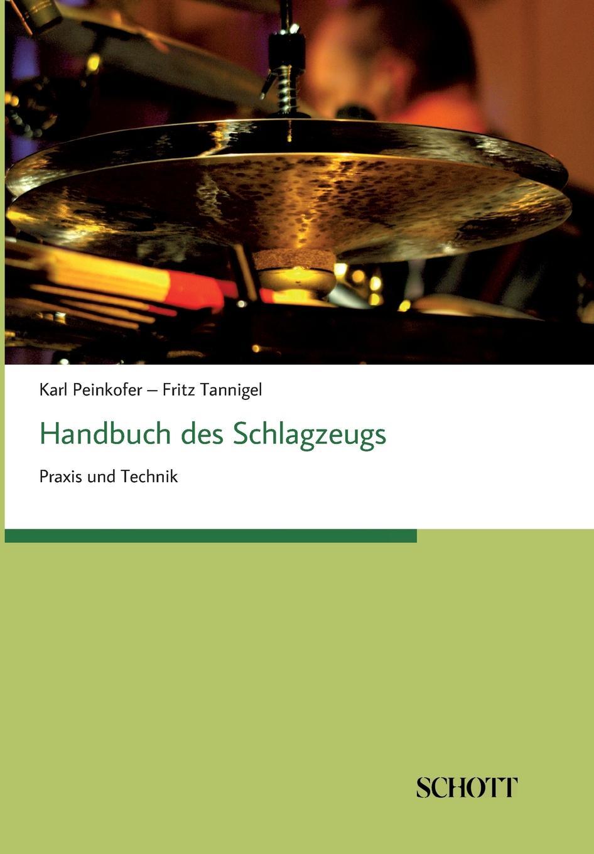 Karl Peinkofer, Fritz Tannigel Handbuch des Schlagzeugs
