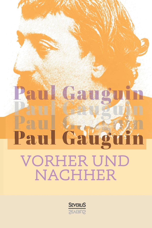 Paul Gauguin Vorher und nachher paul gauguin