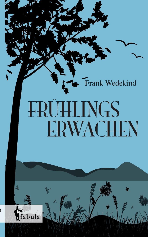 Frank Wedekind Fruhlings Erwachen frank wedekind fruhlings erwachen