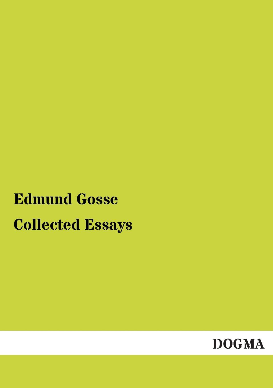 цены на Edmund Gosse Collected Essays  в интернет-магазинах