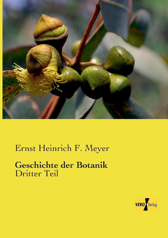 Ernst Heinrich F. Meyer Geschichte Der Botanik дутики der spur der spur de034awkyw71