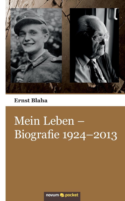 Ernst Blaha Mein Leben - Biografie 1924-2013 ullrich affen ernst genommen