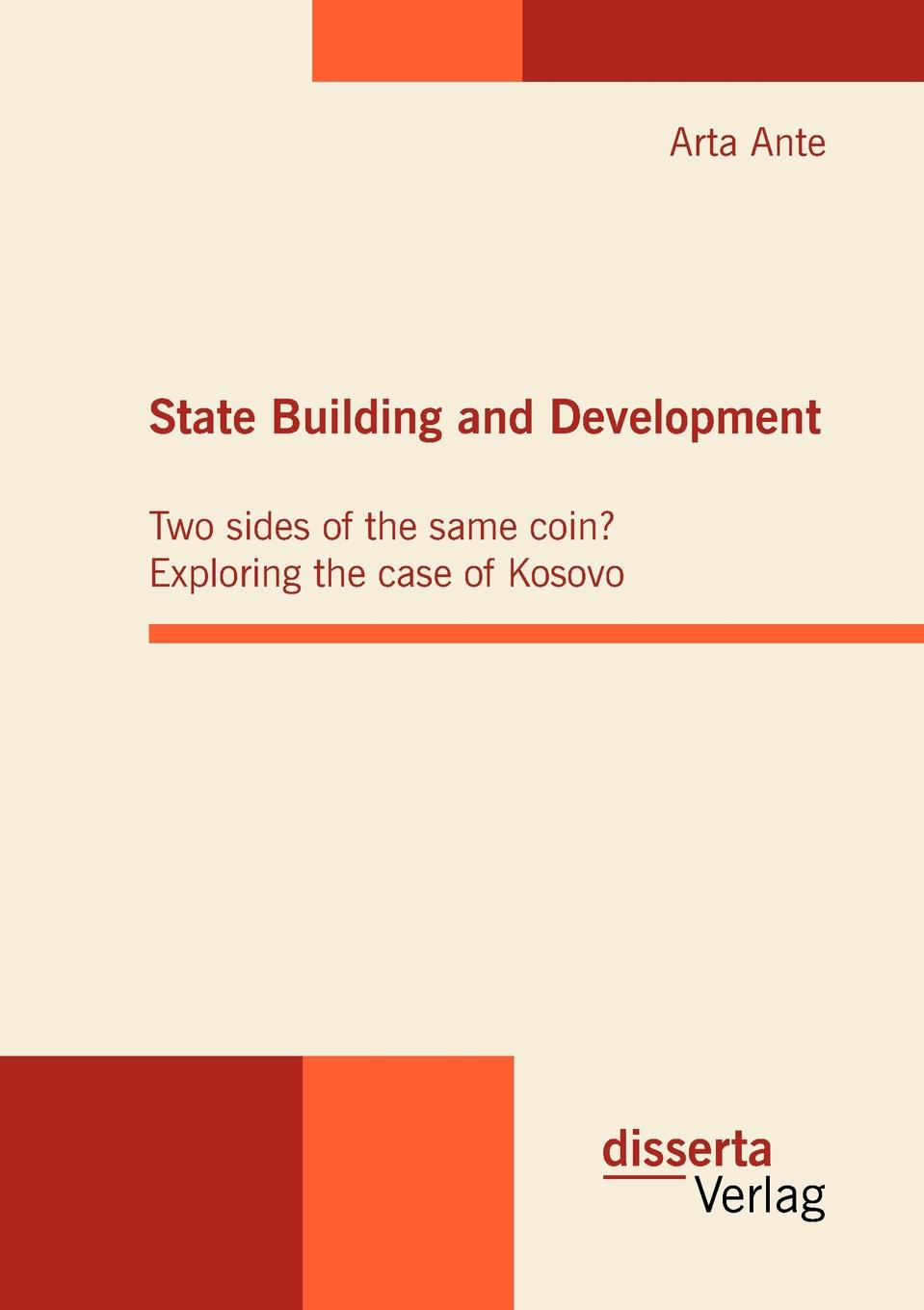 Arta Ante State Building and Development. Two sides of the same coin. Exploring the case of Kosovo sherwyn morreale building the high trust organization strategies for supporting five key dimensions of trust