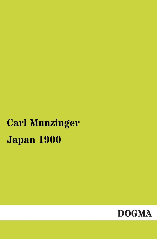 Carl Munzinger Japan 1900